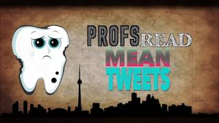 Download Profs Read Mean Tweets - UofT Dentistry Video