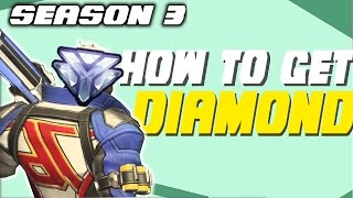 Download How To GET TO DIAMOND In Overwatch Season 3 - How To Rank Up In Overwatch Competitive - Tips Tricks Video
