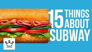 Download 15 Things You Didn't Know About SUBWAY Video