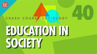 Download Education In Society: Crash Course Sociology #40 Video