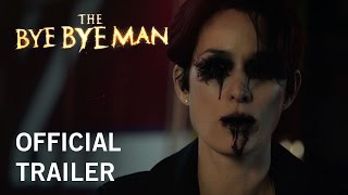 Download The Bye Bye Man | Official Trailer | Now Playing In Theaters Video