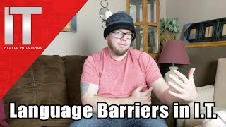Download Language Barriers in I.T. - Non Native English Speakers Working in I.T. Video