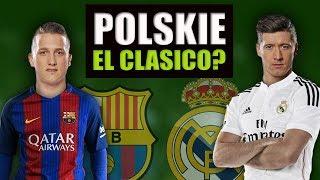 Download POLSKIE EL CLASICO w następnym Sezonie?? BARCA OBSERWUJE ZIELA! Video
