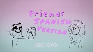 Download Marshmello - FRIENDS (Spanish version) - Cover en Español (Lyrics) *HIMNO OFICIAL DE LA FRIENDZONE * Video