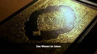 Download Das Wissen im Islam - Abu Ubayda Video