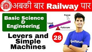 Download 9:00 AM - RRB ALP CBT-2 2018 | Basic Science and Engg By Neeraj Sir | Levers & Simple Machines Video