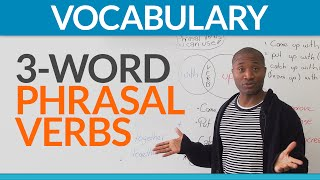 Download English Expressions: three-word phrasal verbs Video