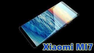 Download Xiaomi Mi7 реальная угроза всех смартфонов! Xiaomi Mi6с - безрамочный. Video