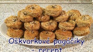 Download Oškvarkové pagáčiky - recept Video
