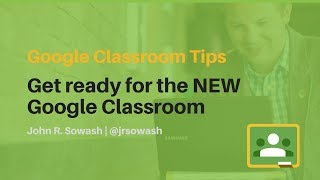 Download NEW 2018 Google Classroom Updates (detailed overview) Video