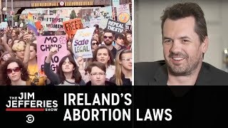 Download The Fight to Repeal the Irish Abortion Ban - The Jim Jefferies Show Video