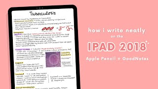 Download ✏️ HOW I WRITE NEATLY ON THE IPAD 2018 (APPLE PENCIL + GOODNOTES) ♡ ✏️ Video
