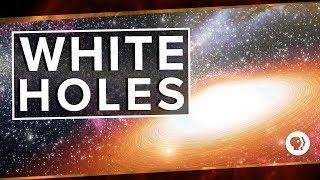 Download White Holes | Space Time Video