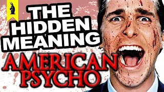 Download Hidden Meaning in American Psycho – Earthling Cinema Video