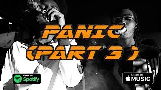 "Download Sheff G x Sleepy Hallow x Fresh G ""Panic″ Part 3 Video"