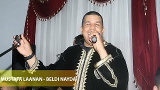 Download Mustafa Laanan - BELDI NAYDA NON STOP CHAABI 2015 Video