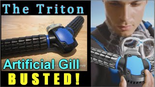 Download Triton artificial gill: BUSTED! Video