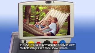 Download TOPAZ PHD Video Magnifier Video