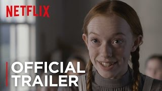 Download Anne | Official Trailer [HD] | Netflix Video