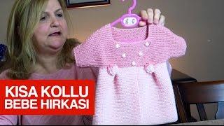 Download Kısa kollu bebek hırkası Video