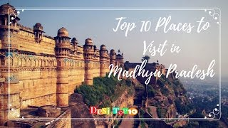Download Top 10 Places to Visit in Madhya Pradesh Video