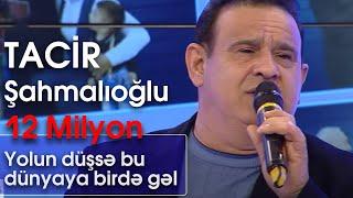 Download Tacir Şahmalıoğlu - Yolun düşsə bu dünyaya birdə gəl (BizimləSən) Video