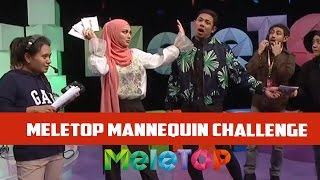 Download Mannequin Challenge #MeleTOP! Video