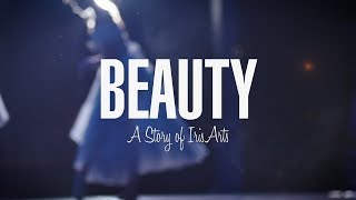 Download Beauty - A Story of Iris Arts Video
