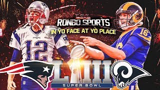 Download Ronbo Sports In Yo Face At Yo Place Watching Patriots vs. Rams Super Bowl LIII 2019 Video
