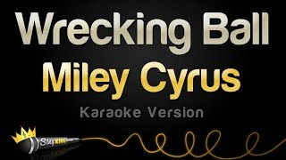 Download Miley Cyrus - Wrecking Ball (Karaoke Version) Video