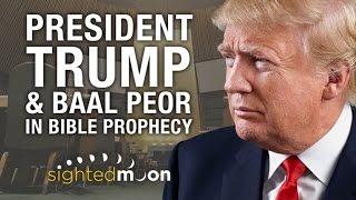 Download President Trump & Baal Peor in Bible Prophecy Video