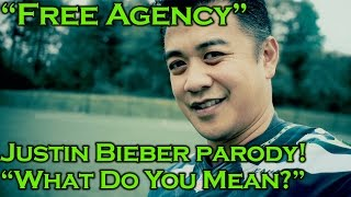 Download ″Free Agency″: Parody of ″What Do You Mean″ by Justin Bieber Video