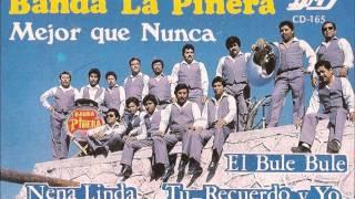 Download BANDA LA PINERA bule bule Video