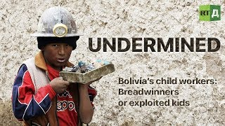 Download Undermined. Bolivia's child workers: Breadwinners or exploited kids Video