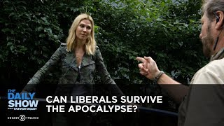 Download Can Liberals Survive the Apocalypse?: The Daily Show Video