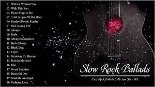 Download Best Slow Rock Ballads - U2, Dire Straits, Aerosmith, Bon Jovi, Scorpions, Led Zeppelin Video