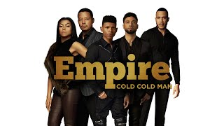 Download Empire Cast - Cold Cold Man (Audio) ft. Jussie Smollett Video