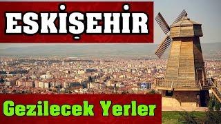 Download Eskişehir'de Gezilecek Yerler ! Video