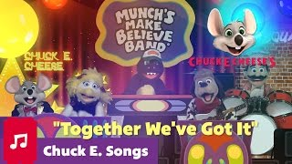 Download Together We've Got It | Chuck E. Cheese Songs Video