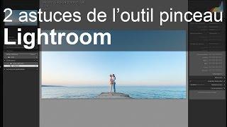 Download Lightroom : 2 fonctions méconnues de l'outil pinceau Video