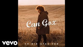 Download Can Gox - Ah Bir Ataş Ver (Audio) Video