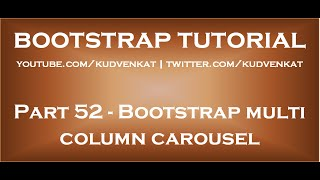Download Bootstrap multi column carousel Video