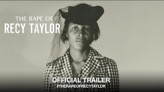 Download The Rape of Recy Taylor (2018) | Official Trailer HD Video