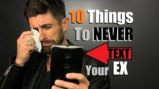Download 10 Texts To NEVER Send Your EX Video