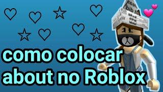 Download Roblox - Como Colocar About pelo CELULAR Video