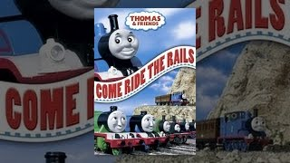 Download Thomas & Friends: Come Ride the Rails Video