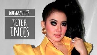 Download TETEH INCES - DUBSMASH #3 Video