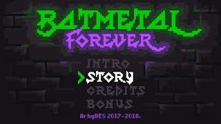 Download BATMETAL FOREVER Video
