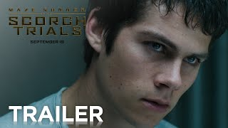 Download Maze Runner: The Scorch Trials | Official Trailer 2 [HD] | 20th Century FOX Video