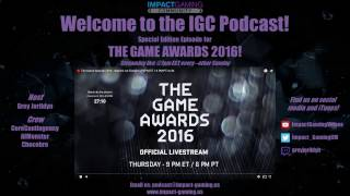 Download IGC Podcast - The Game Awards 2016 Edition! Video